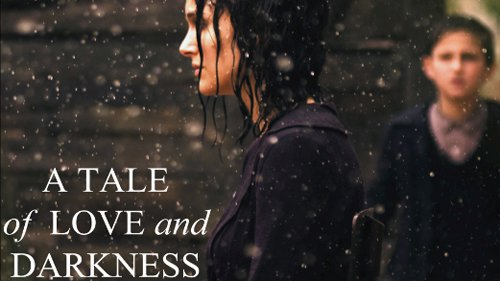 'A Tale of Love and Darkness' Poster