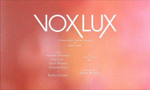 Vox Lux Teaser Trailer