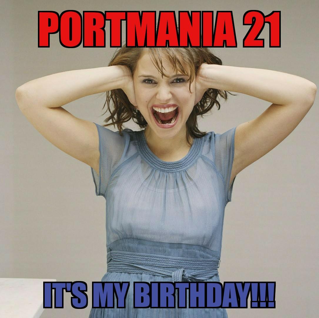 Celebrate PORTMANIA!