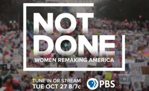 'Not Done: Women Remaking America' Documentary