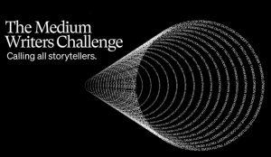 Medium Writers Challenge